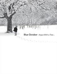 DVD BLUE OCTOBER Argue with a Tree sur ROOOAR (FR)