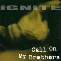 CD IGNITE Call on My Brothers (Re-Issue) sur ROOOAR (FR)