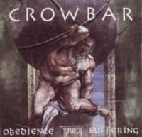 CD CROWBAR Obedience Thru Suffering (Re-Issue) sur ROOOAR (FR)