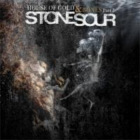 CD STONE SOUR House Of Gold and Bones - Part 2 sur ROOOAR (FR)