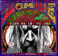 CD ROB ZOMBIE Venomous Rat Regeneration Vendor sur ROOOAR (FR)