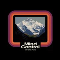 CD UNCLE ACID & THE DEADBEATS Mind Control sur ROOOAR (FR)