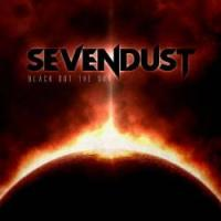 CD SEVENDUST Black Out the Sun sur ROOOAR (FR)
