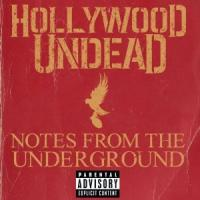 CD HOLLYWOOD UNDEAD Notes From the Underground sur ROOOAR (FR)
