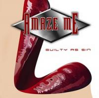 CD AMAZE ME Guilty As Sin sur ROOOAR (FR)