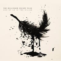 CD THE DILLINGER ESCAPE PLAN One of Us Is the Killer on ROOOAR (UK)