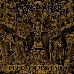 TERRORIZER to release 'Live Commando / Commanding Europe