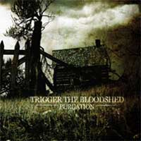 CD TRIGGER THE BLOODSHED Purgation sur ROOOAR (FR)