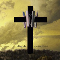 CD KILLING JOKE Absolute Dissent (Deluxe Edition) sur ROOOAR (FR)