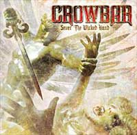 CD CROWBAR Sever the Wicked Hand sur ROOOAR (FR)