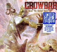 CD CROWBAR Sever The Wicked Hand (Limited Edition) sur ROOOAR (FR)