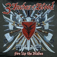 CD 3 INCHES OF BLOOD Fire Up The Blades sur ROOOAR (FR)