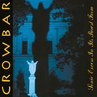 CD CROWBAR Sonic Excess In Its Purest Form (Limited Edition) sur ROOOAR (FR)
