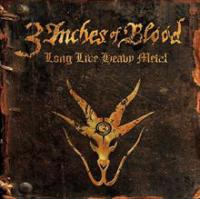 CD 3 INCHES OF BLOOD Long Live Heavy Metal (Special Edition) sur ROOOAR (FR)